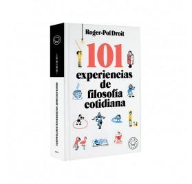 101 Experiencias de Filosofía Cotidiana, de Roger-Pol Droit