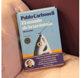 El Mundo de la Tarántula. Memorias, de Pablo Carbonell