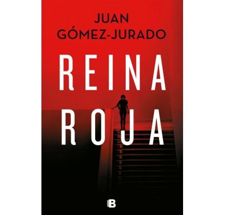 REINA ROJA. Juan Gómez Jurado