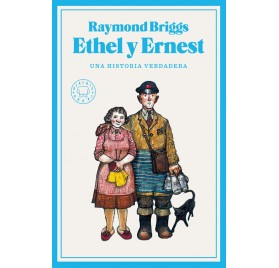 ETHEL Y ERNEST. Raymond Briggs