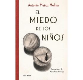 EL MIEDO DE LOS NIÑOS. Antonio Muñoz Molina