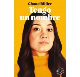 TENGO UN NOMBRE. Chanel Miller