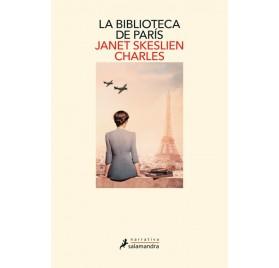 LA BIBLIOTECA DE PARIS. JANET SKESLIEN CHARLES