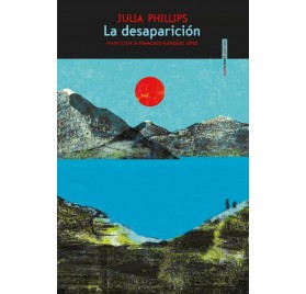 LA DESAPARICIÓN. Julia Phillips
